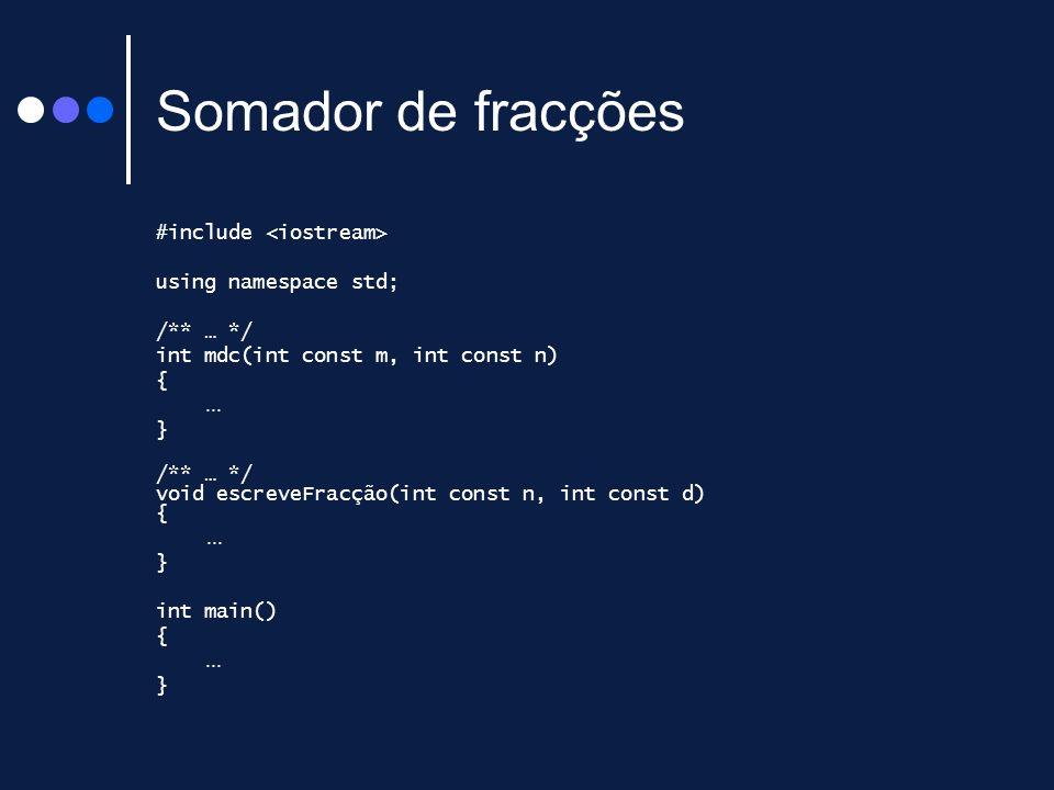 Somador de fracções #include <iostream> using namespace std;