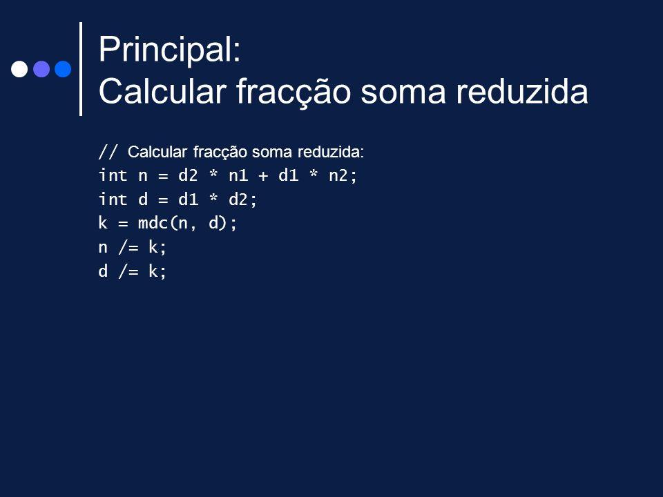 Principal: Calcular fracção soma reduzida