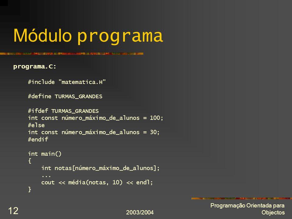 Módulo programa programa.C: #include matematica.H
