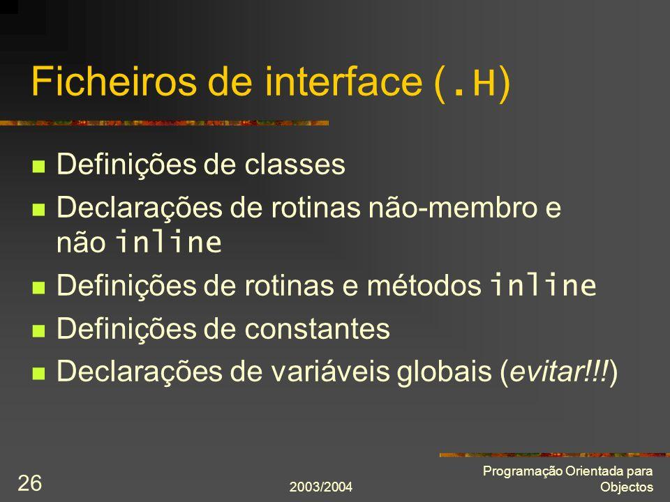 Ficheiros de interface (.H)