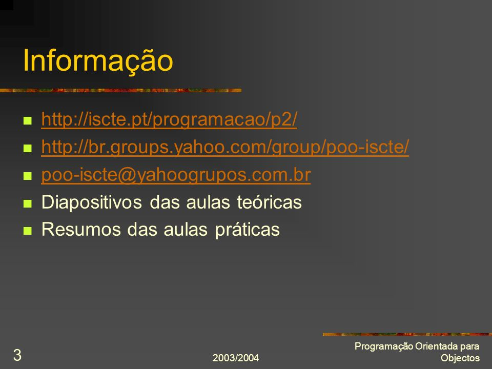 Informação http://iscte.pt/programacao/p2/