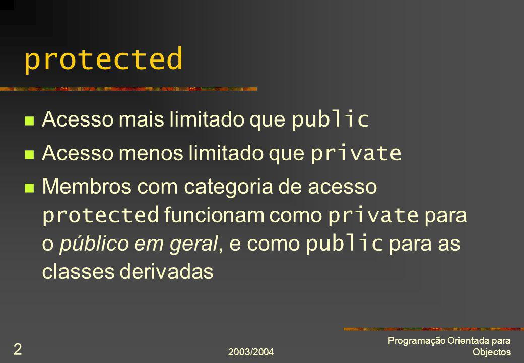 protected Acesso mais limitado que public