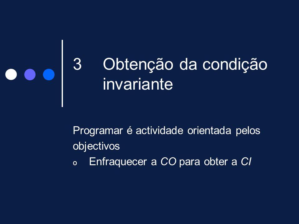 Obtenção da condição invariante