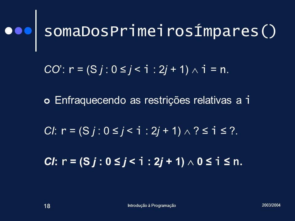 somaDosPrimeirosÍmpares()