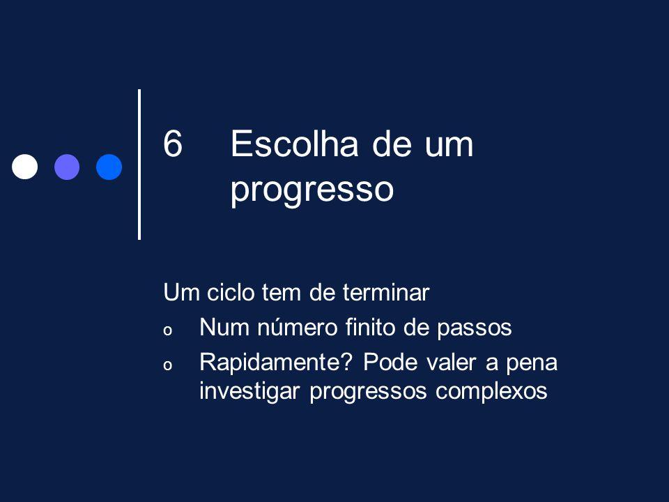 Escolha de um progresso