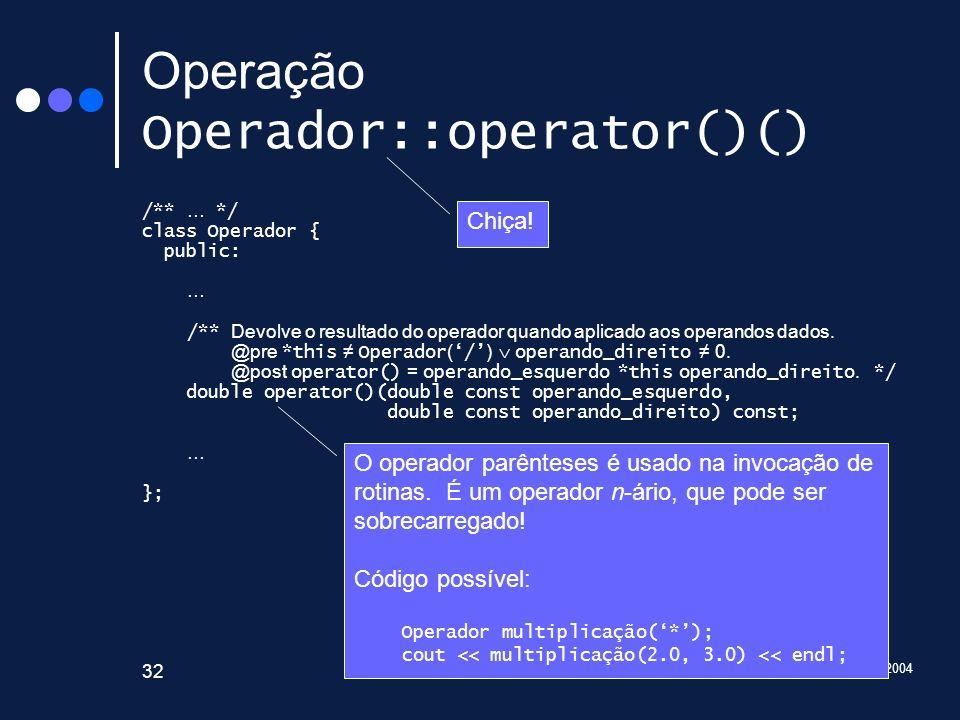 Operação Operador::operator()()