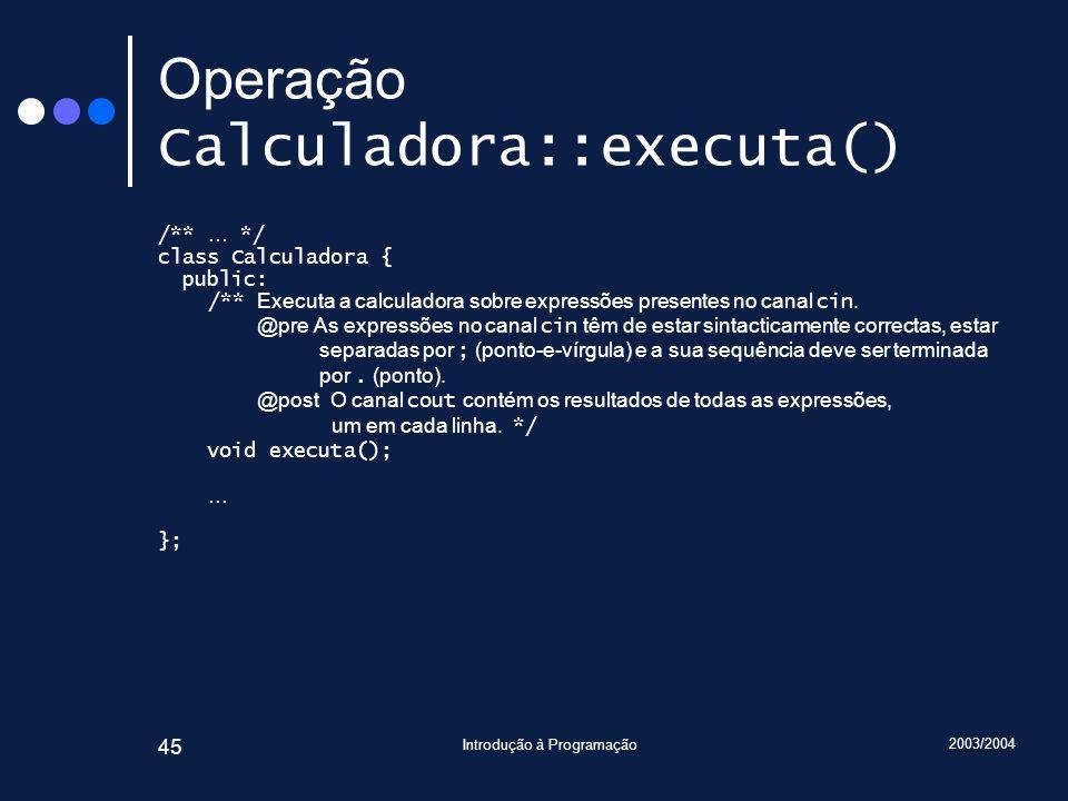 Operação Calculadora::executa()