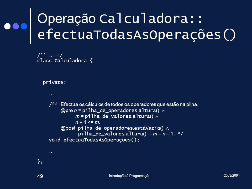 Operação Calculadora:: efectuaTodasAsOperações()