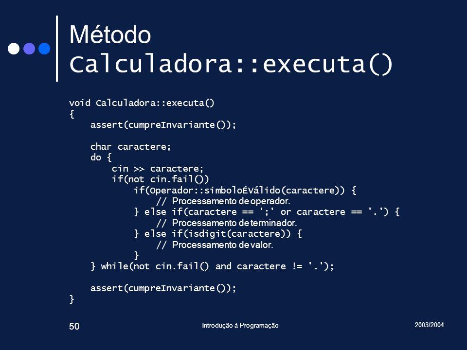 Método Calculadora::executa()