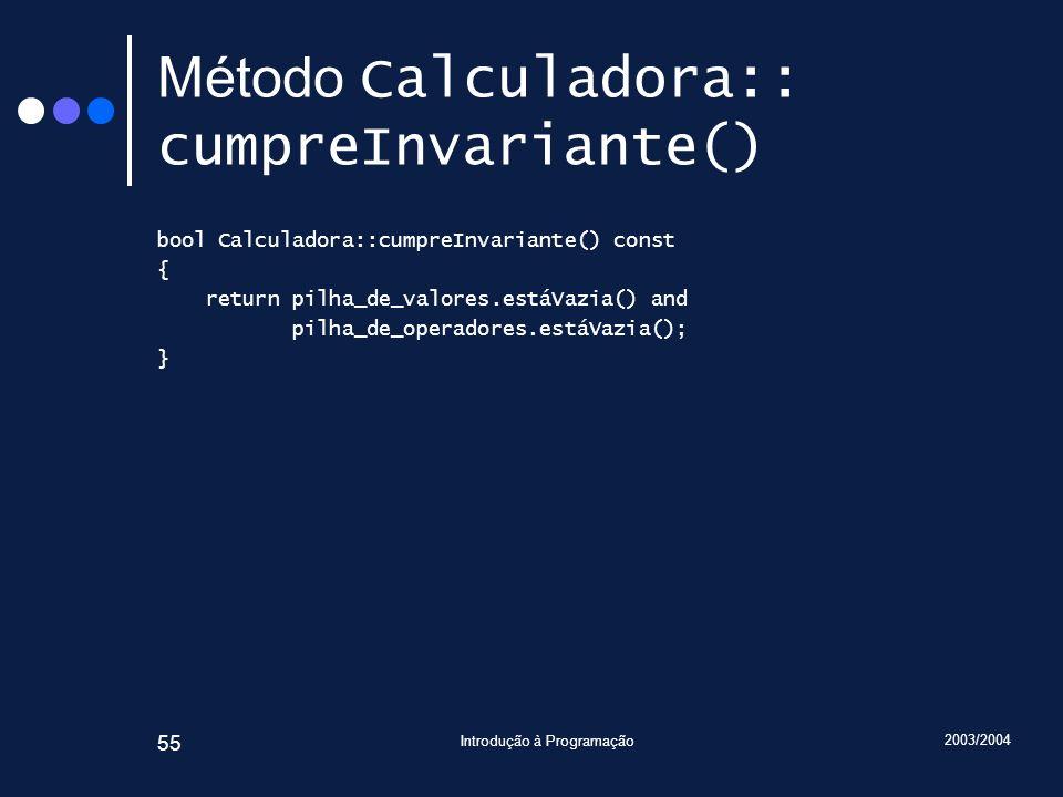 Método Calculadora:: cumpreInvariante()