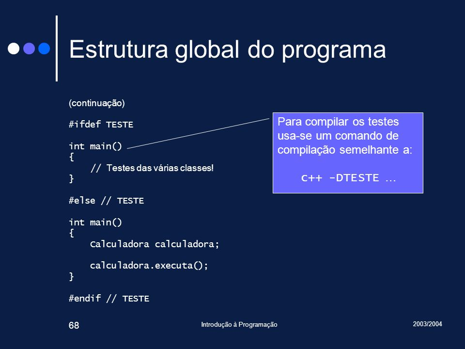 Estrutura global do programa