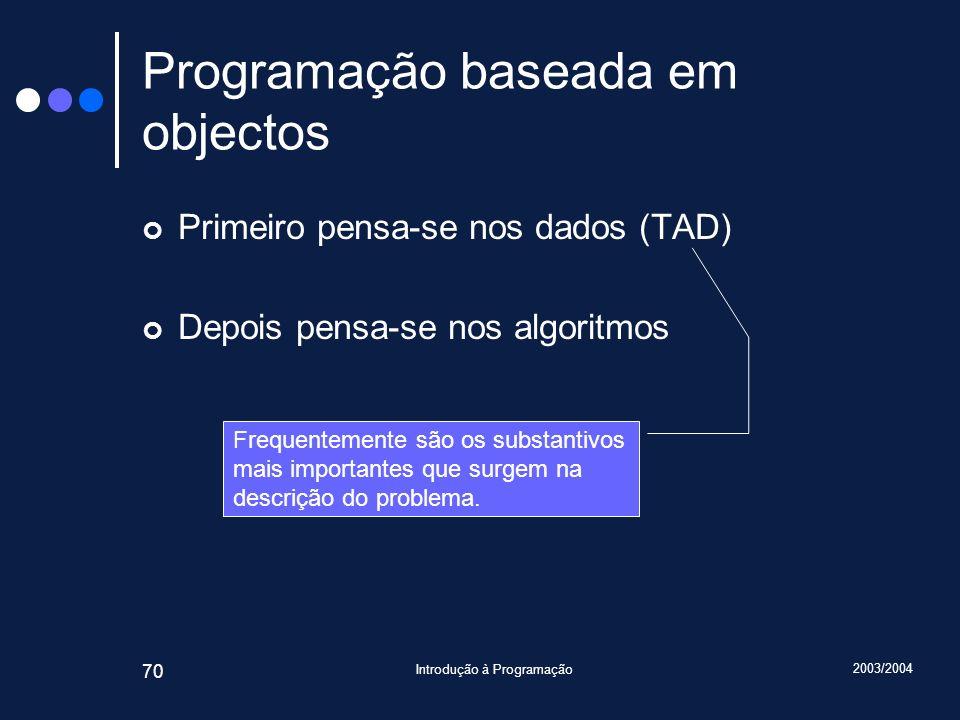Programação baseada em objectos