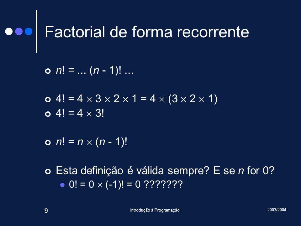 Factorial de forma recorrente