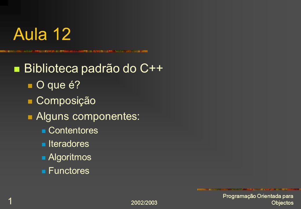 Aula 12 Biblioteca padrão do C++ O que é Composição