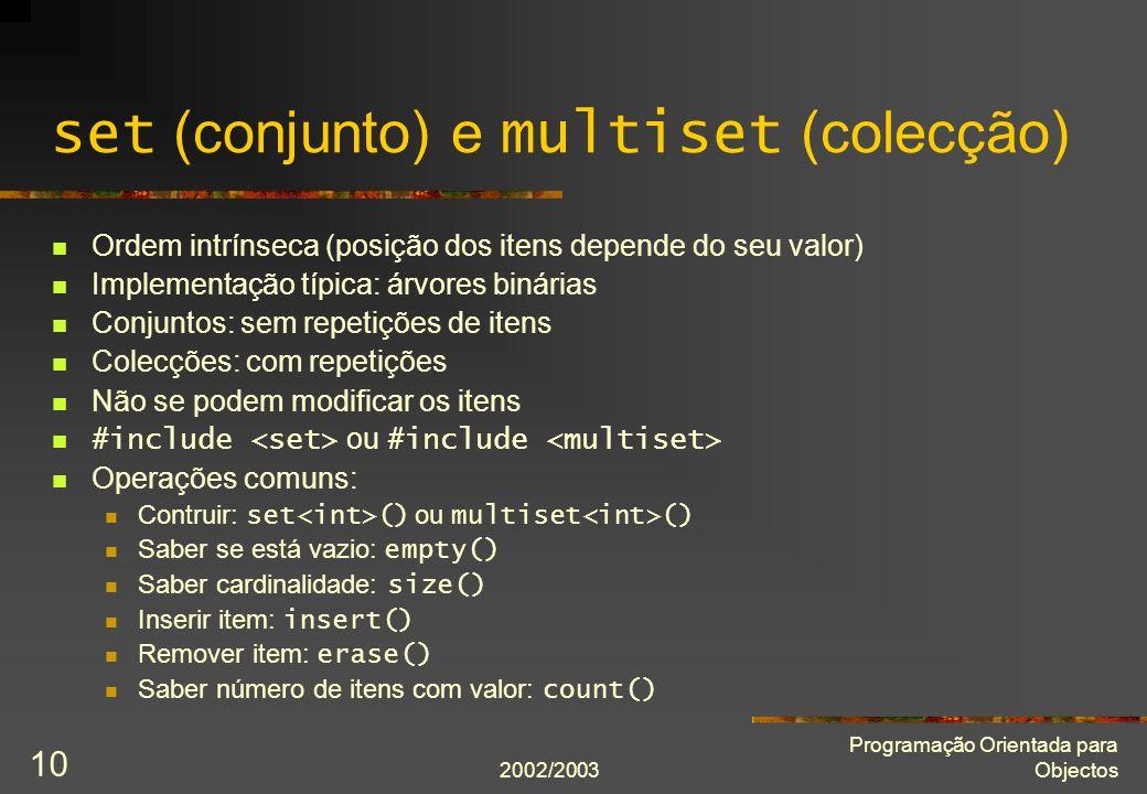 set (conjunto) e multiset (colecção)