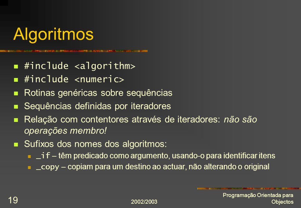 Algoritmos #include <algorithm> #include <numeric>