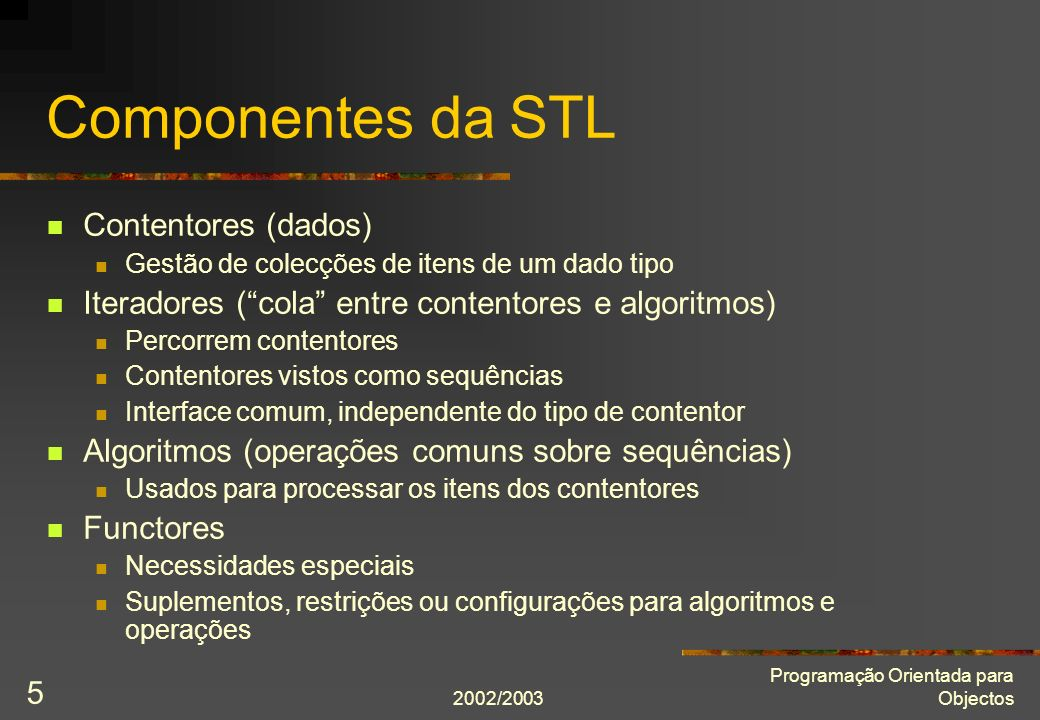 Componentes da STL Contentores (dados)