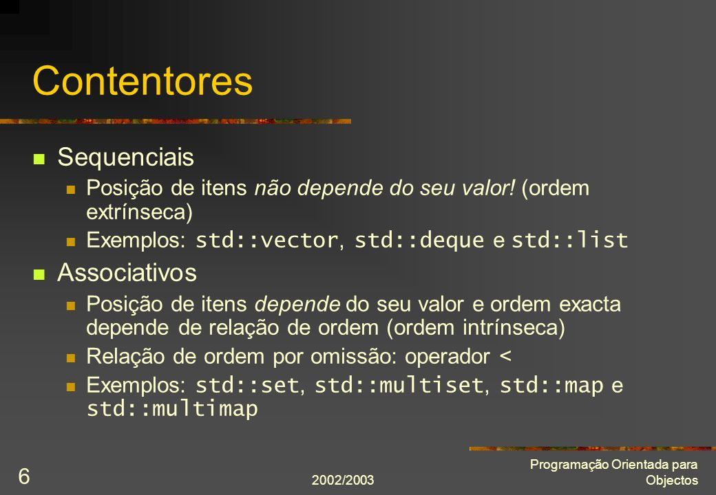 Contentores Sequenciais Associativos