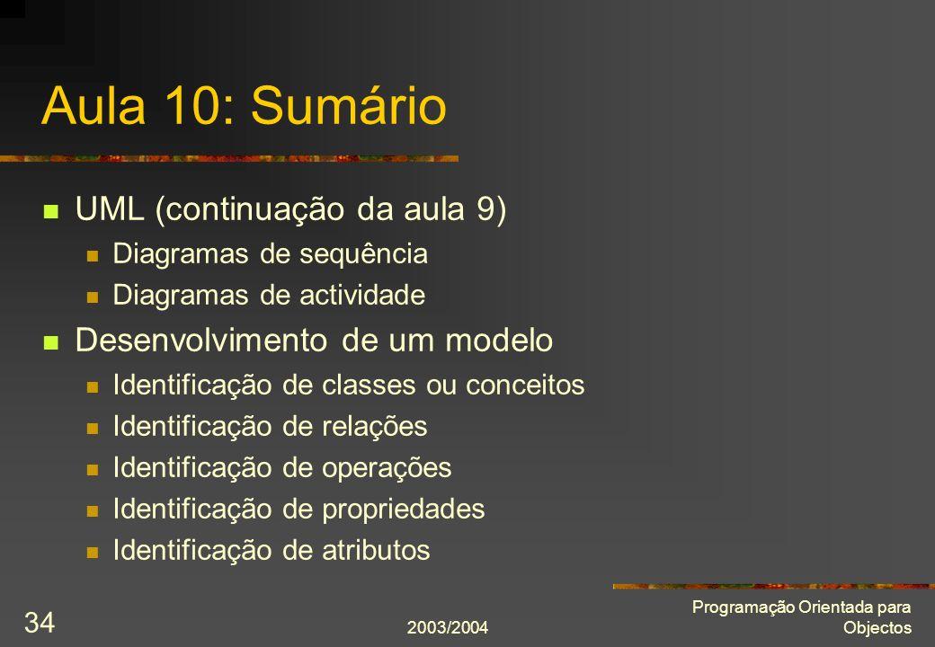 Aula 10: Sumário UML (continuação da aula 9)