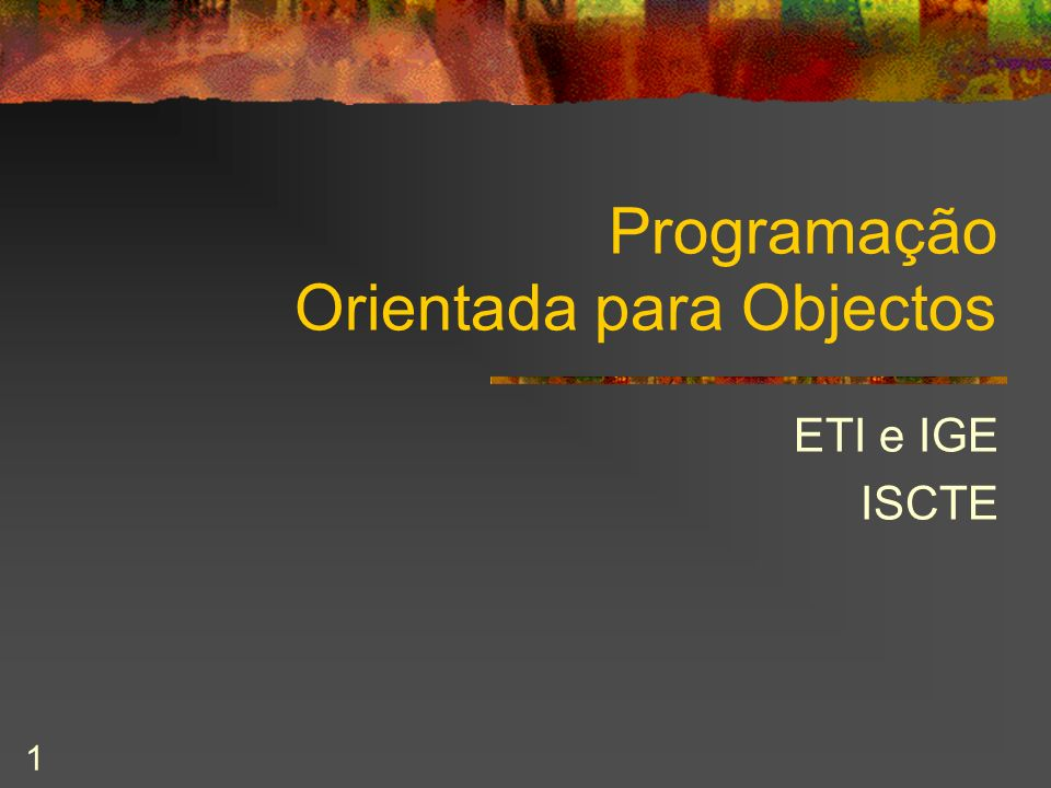 Programação Orientada para Objectos