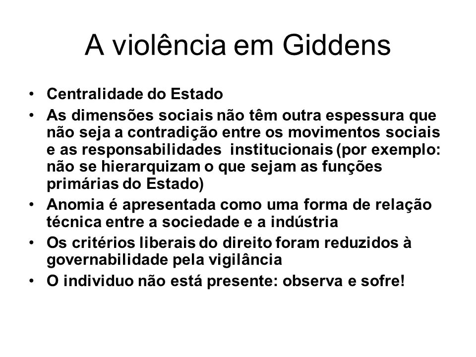 A violência em Giddens Centralidade do Estado