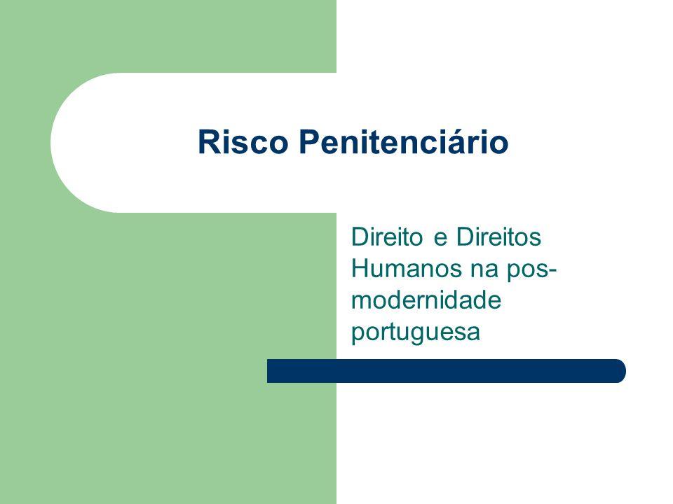 Direito e Direitos Humanos na pos-modernidade portuguesa