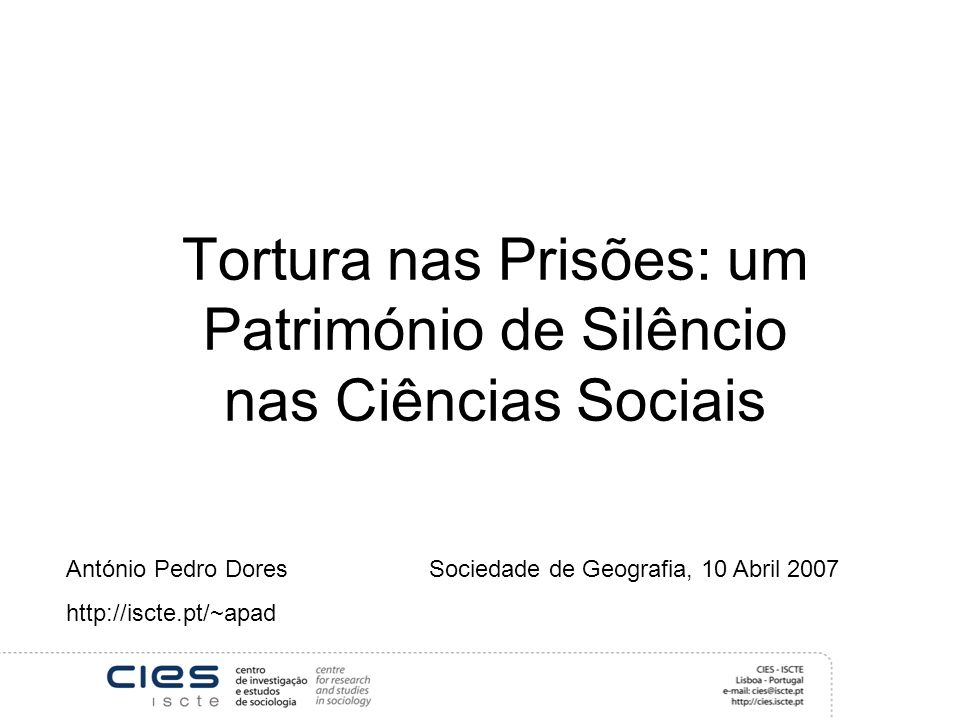 Tortura nas Prisões: um Património de Silêncio nas Ciências Sociais