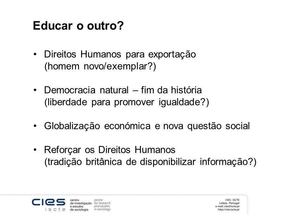 Educar o outro Direitos Humanos para exportação