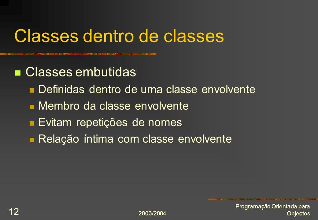 Classes dentro de classes