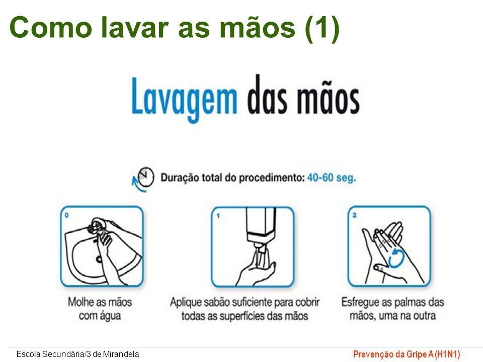Como lavar as mãos (1)