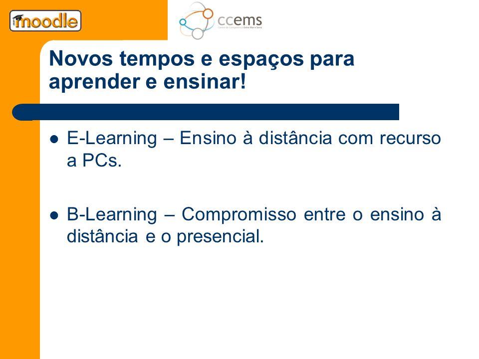 Novos tempos e espaços para aprender e ensinar!