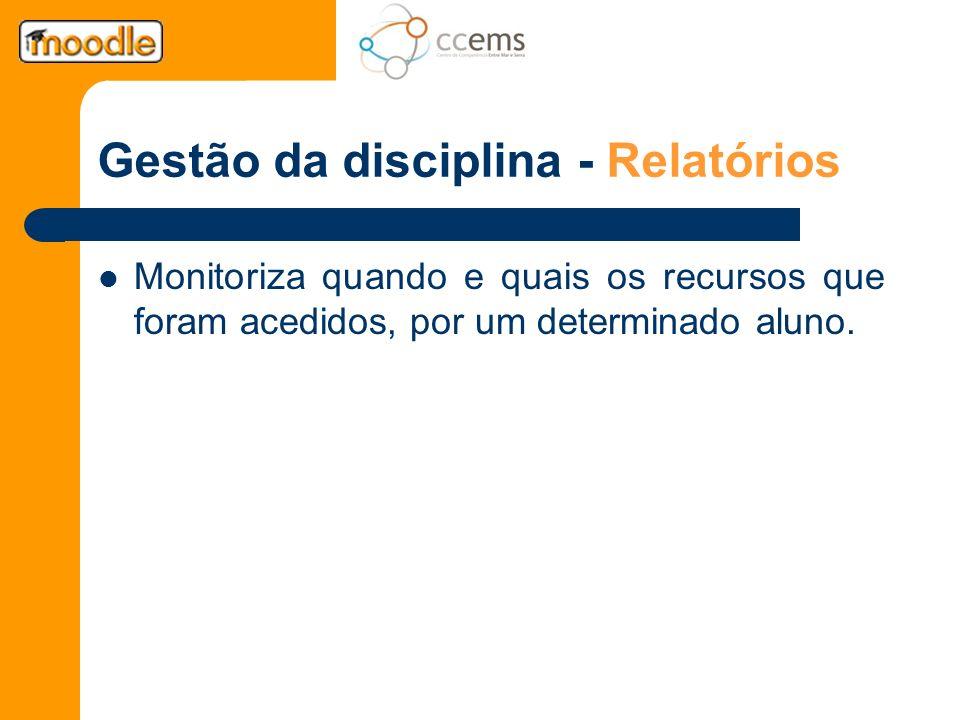 Gestão da disciplina - Relatórios