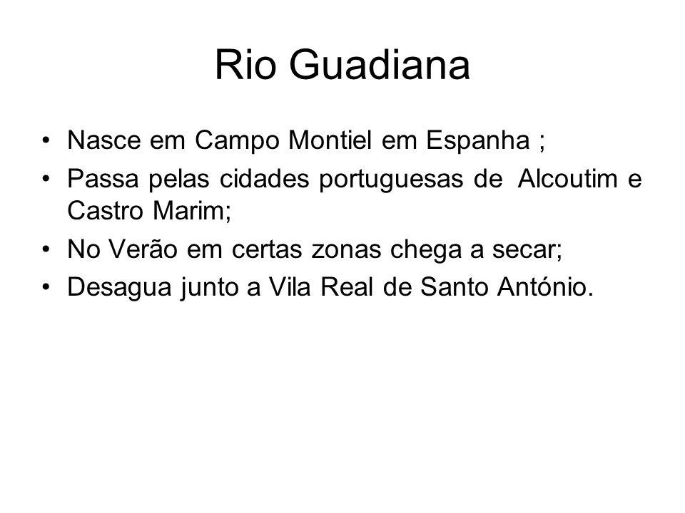 Rio Guadiana Nasce em Campo Montiel em Espanha ;