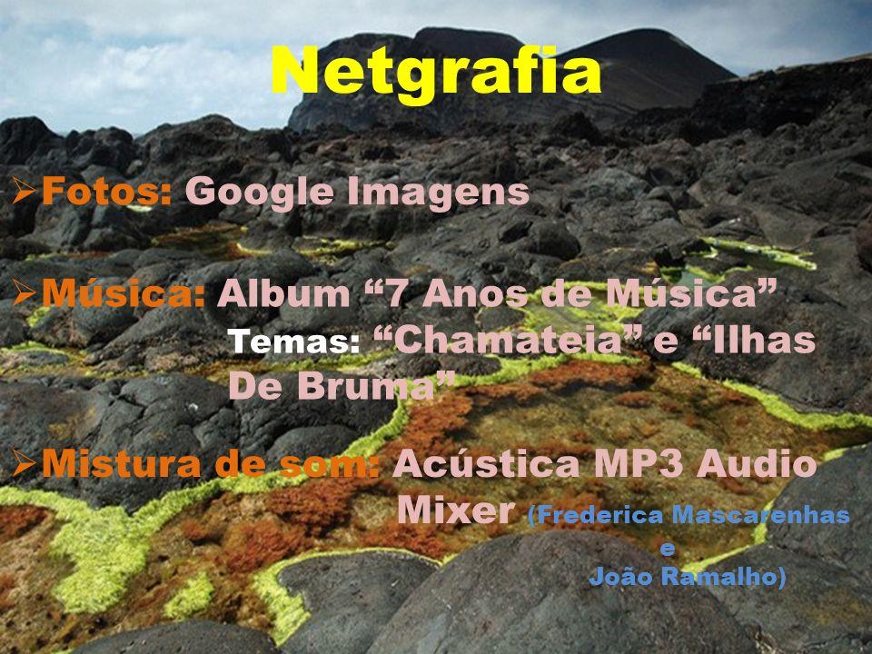 Netgrafia Fotos: Google Imagens Música: Album 7 Anos de Música