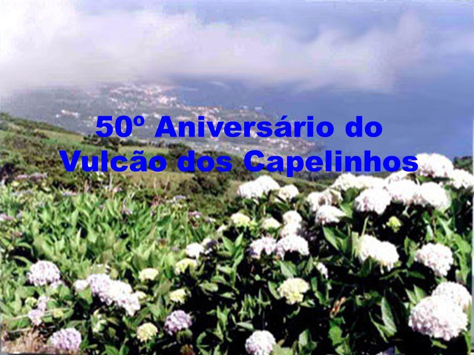 50º Aniversário do Vulcão dos Capelinhos
