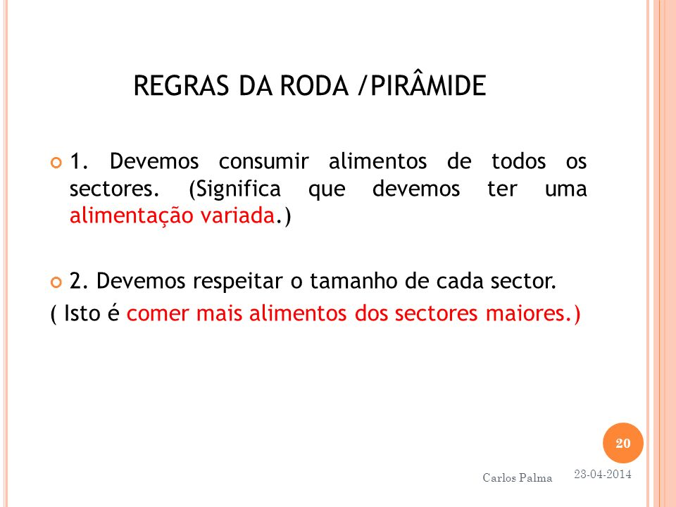REGRAS DA RODA /PIRÂMIDE