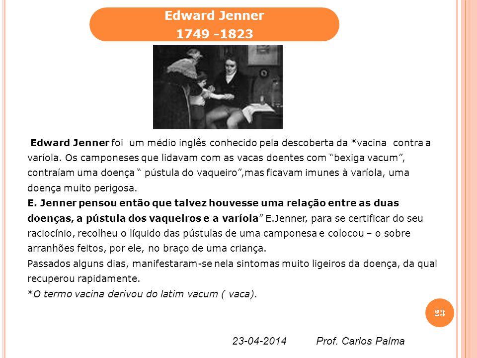 Edward Jenner 1749 -1823 26-03-2017 Prof. Carlos Palma