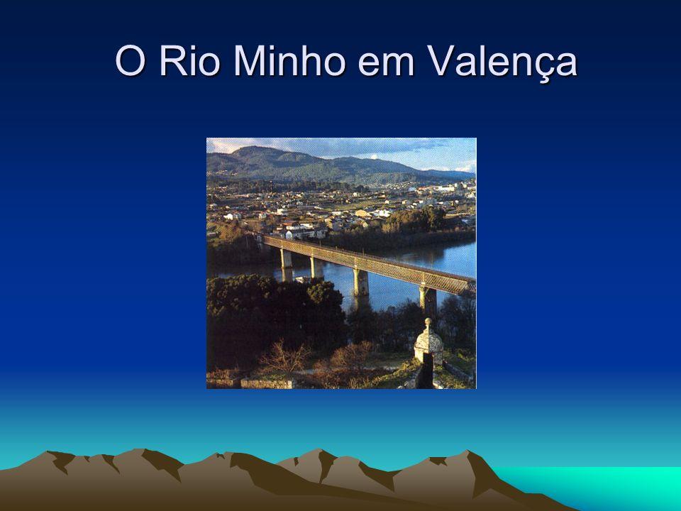 O Rio Minho em Valença