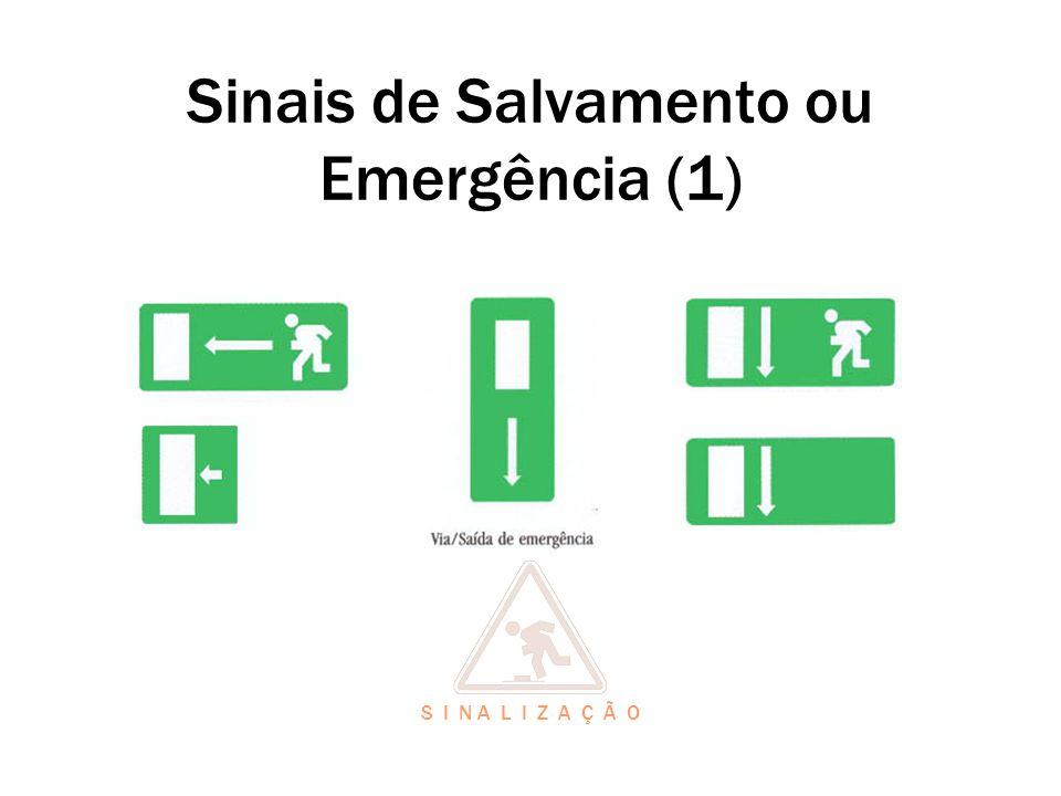 Sinais de Salvamento ou Emergência (1)