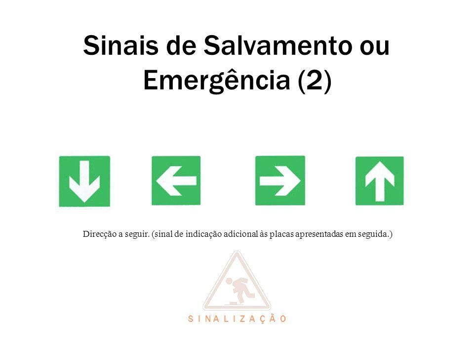 Sinais de Salvamento ou Emergência (2)