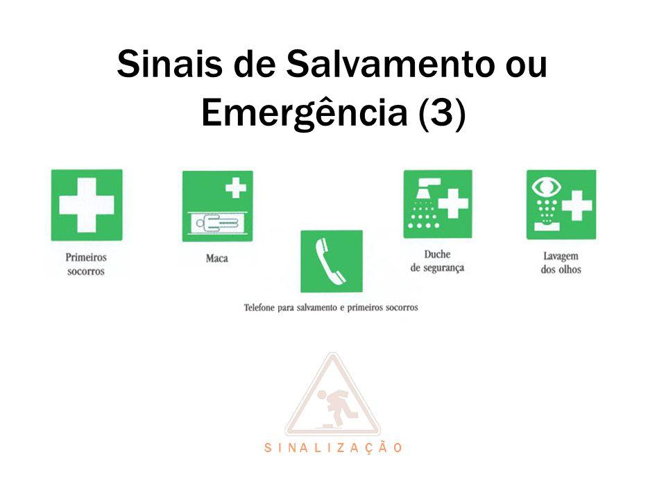 Sinais de Salvamento ou Emergência (3)
