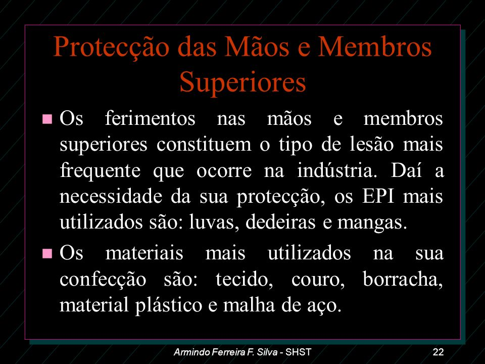 Protecção das Mãos e Membros Superiores