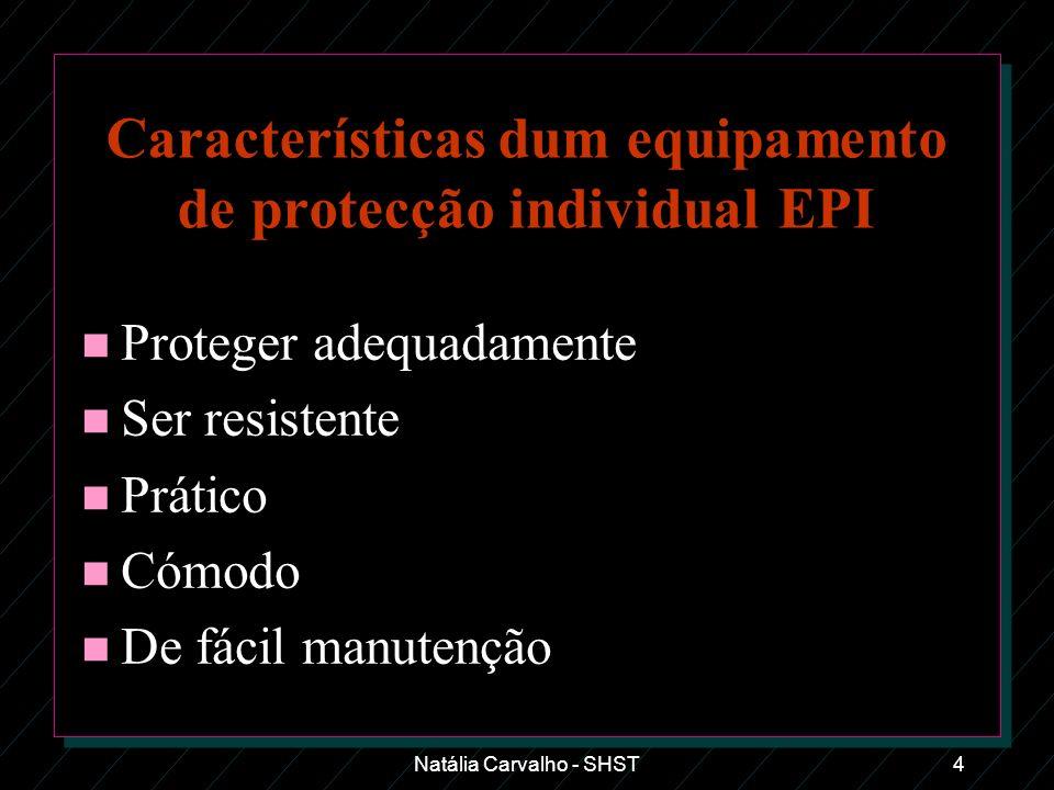 Características dum equipamento de protecção individual EPI