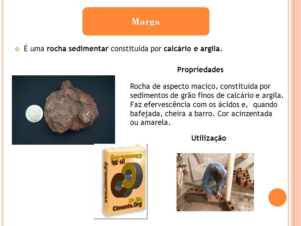 Marga É uma rocha sedimentar constituída por calcário e argila.