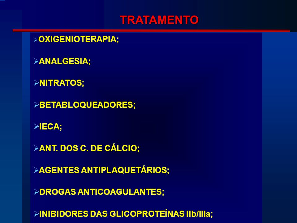 TRATAMENTO ANALGESIA; NITRATOS; BETABLOQUEADORES; IECA;
