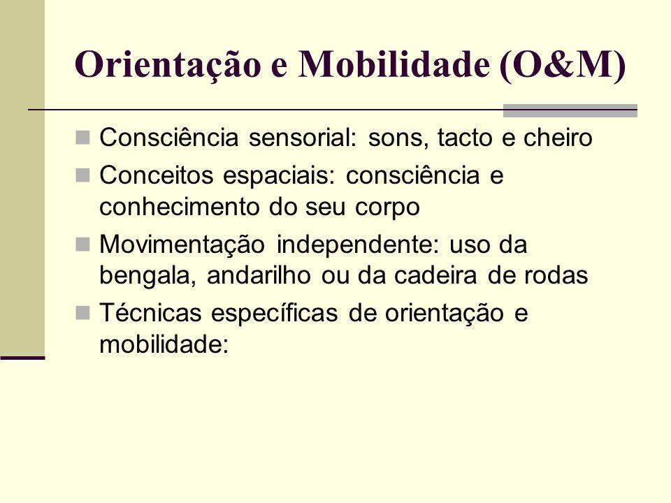 Orientação e Mobilidade (O&M)