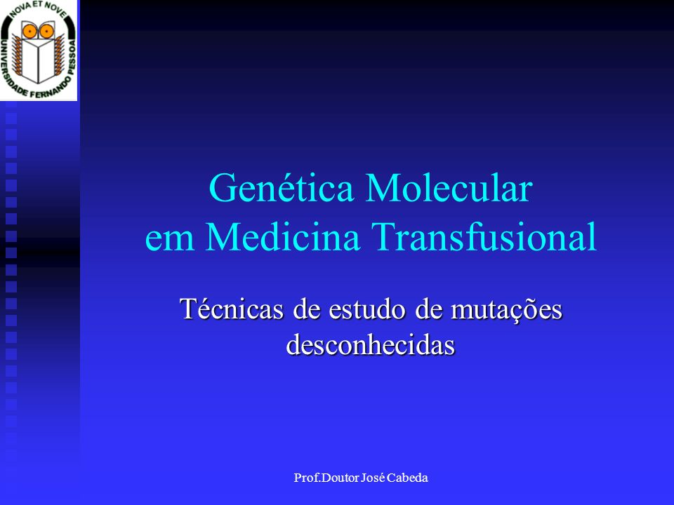 Genética Molecular em Medicina Transfusional