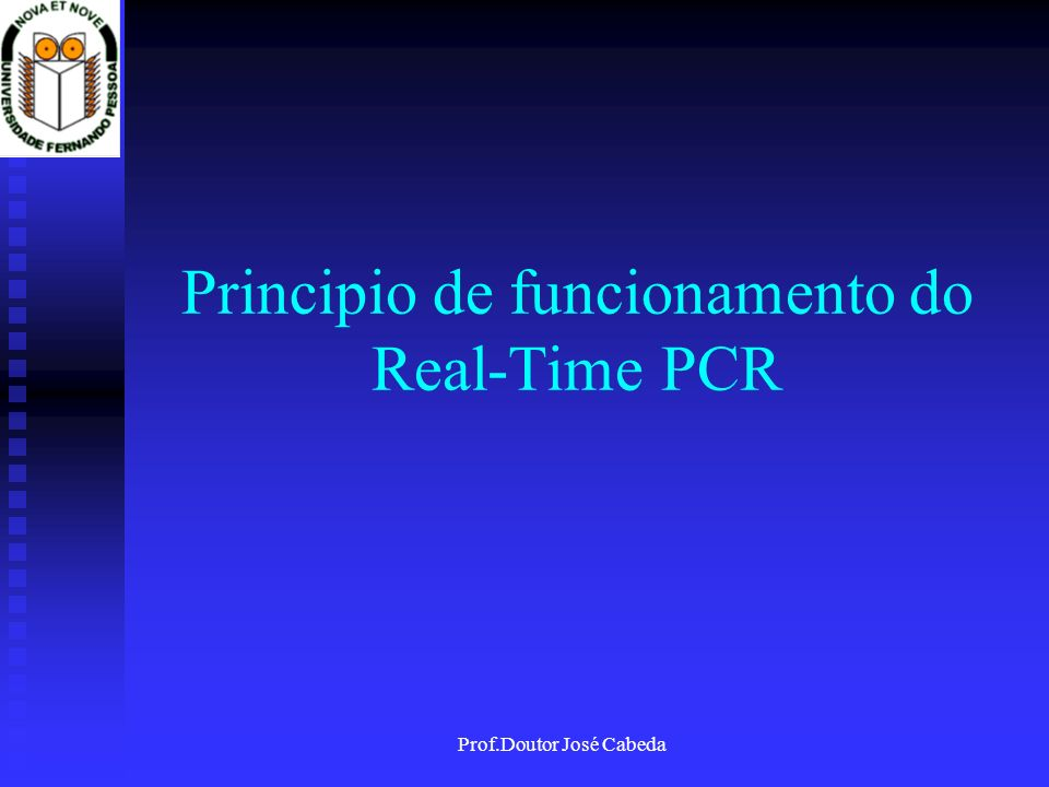 Principio de funcionamento do Real-Time PCR