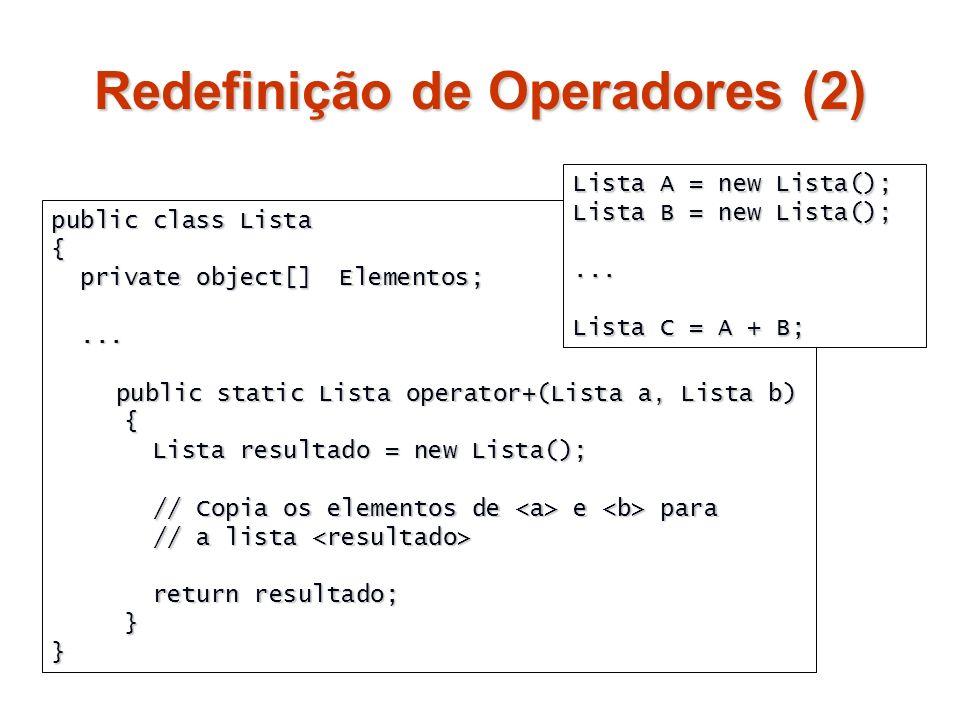 Redefinição de Operadores (2)