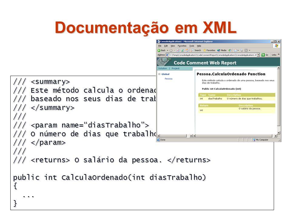 Documentação em XML /// <summary>